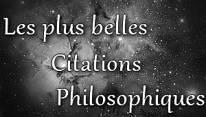 les plus grandes citation de philo
